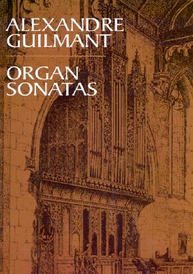 Organ Sonatas By Guimant, Alexandre