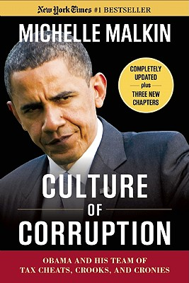 Culture of Corruption By Malkin, Michelle